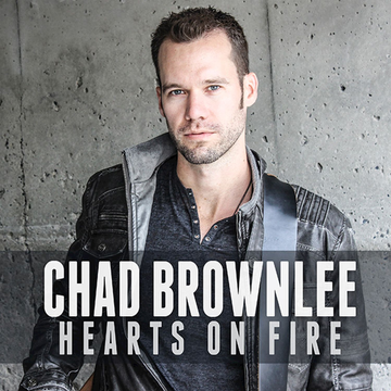 Chad Brownlee Hearts on Fire