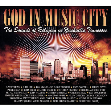 Various Artists God in Music City: The Sounds of Religion in Nashville, Tennessee