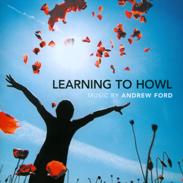 Various Learning To Howl-Music by Andrew Ford