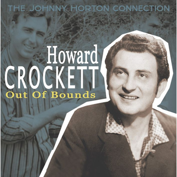 CROCKETT,Howard Out Of Bounds-The Johnny Hor