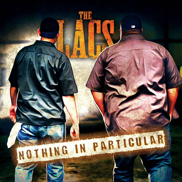 The Lacs Nothing in Particular