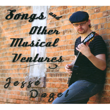 Jesse Dagel Songs and Other Musical Ventures