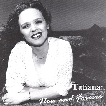 Tatiana Now and Forever