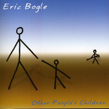 Eric Bogle Other People's Children