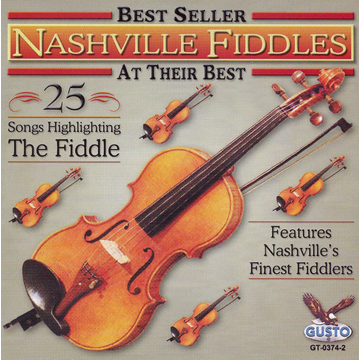 Nashville Fiddles At Their Best: 25 Songs