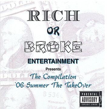 Rich or Broke Allstarz 06' Summer the Takeover, The Compilation