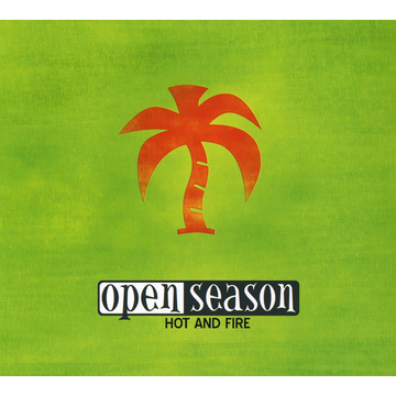 Open Season Hot and Fire