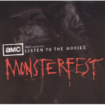 Various Artists AMC Presents: Listen to the Movies Monsterfest