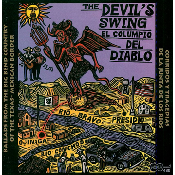 Various Artists Devil's Swing: Ballads from the Big Bend Country of the Texas-Mexican Border