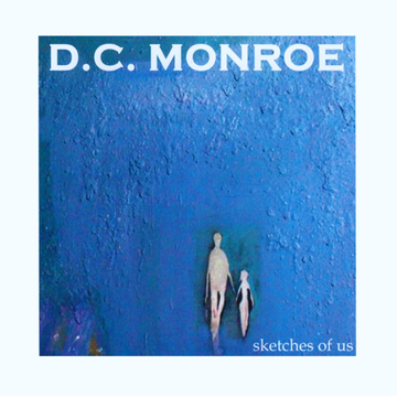 D.C. Monroe Sketches of Us