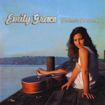Emily Grace Private Property