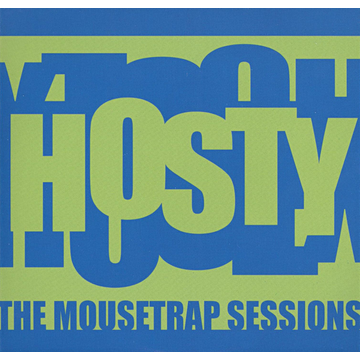 Hosty Mousetrap Sessions