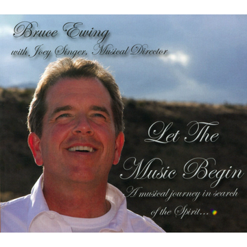 Bruce Ewing Let the Music Begin