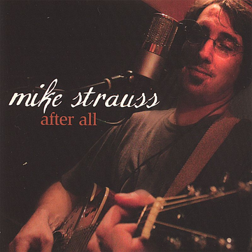 Mike Strauss After All