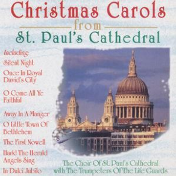 ST PAUL'S CHOIR Christmas Carols from St. Paul's Cathedral