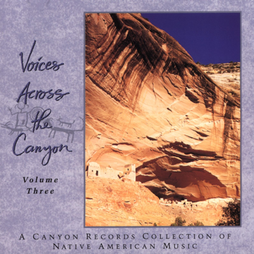 Various Artists Voices Across the Canyon, Vol. 3