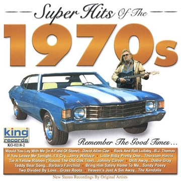 Various Artists Super Hits of the 1970's [King]