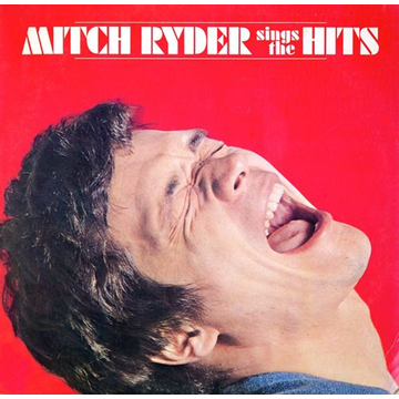 Ryder,Mitch Mitch Ryder Sings the Hits