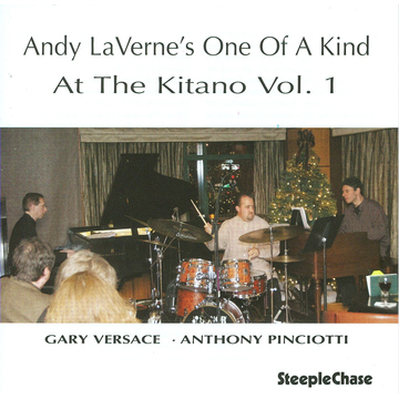 Andy LaVerne's One Of A Kind At the Kitano, Vol. 1