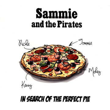 Sammie And The Pirates In Search Of The Perfect Pie