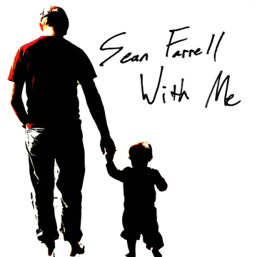 Sean Farrell With Me