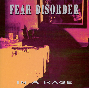 Fear Disorder In A Rage