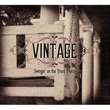 Vintage Swingin' On the Front Porch