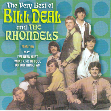 Bill Deal & The Rhondels Very Best of Bill Deal and the Rhondels [Collectables]