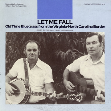 Cullen Galyean Let Me Fall: Old Time Bluegrass