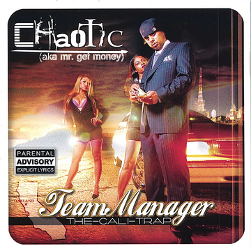 Chaotic A.K. A Mr Get Money Team Manager