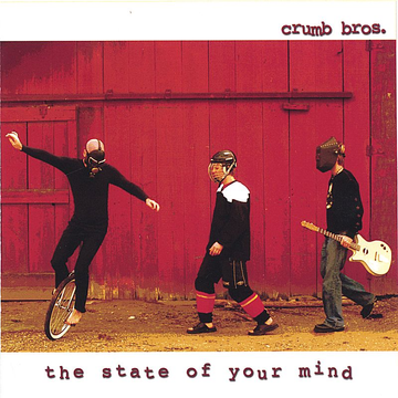 Crumb Bros State of Your Mind