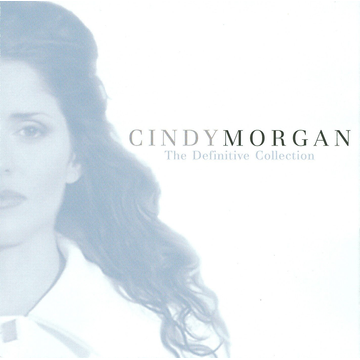 Cindy Morgan Definitive Collection: Unpublished Exclusive