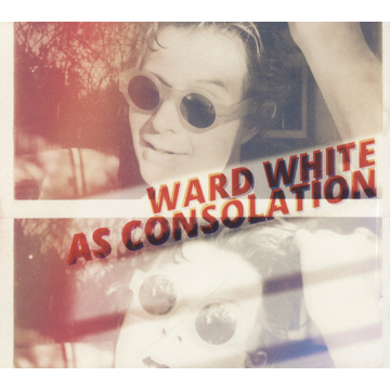 Ward White As Consolation