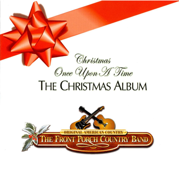 The Front Porch Country Band Christmas Once Upon a Time