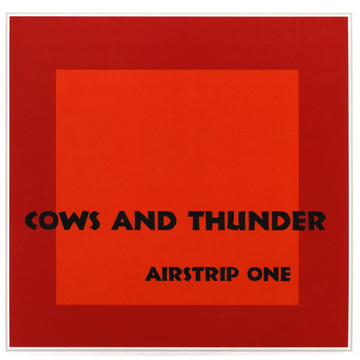 Cows and Thunder Airstrip One