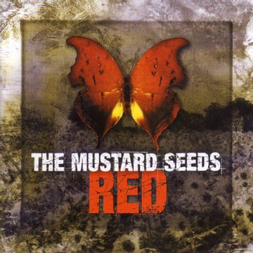 MUSTARD SEEDS,THE Red