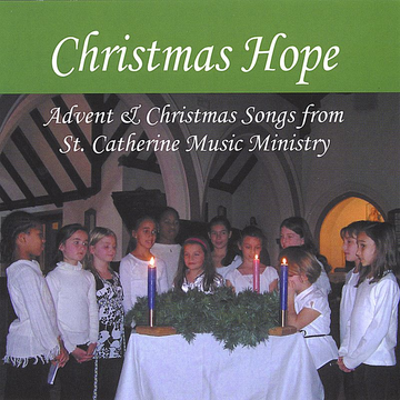 St. Catherine Music Ministry Christmas Hope
