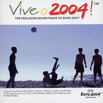 Various Artists Vive O 2004: The Feelgood Soundtrack to Euro 2004 [Universal]