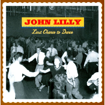 Lilly,John Last Chance to Dance