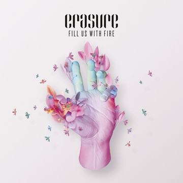 Erasure Fill Us with Fire