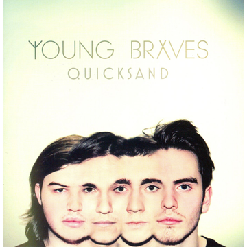 Young Braves Quicksand