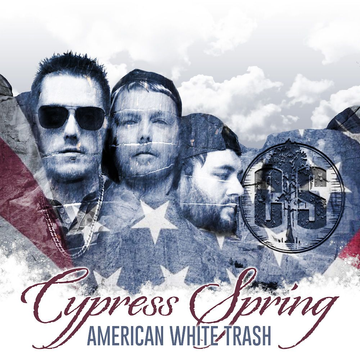 Cypress Spring American White Trash
