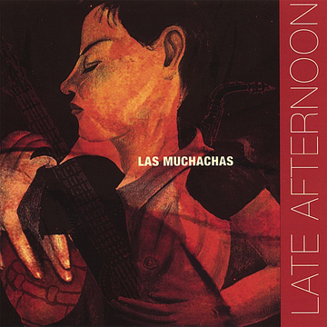 Las Muchachas Late Afternoon