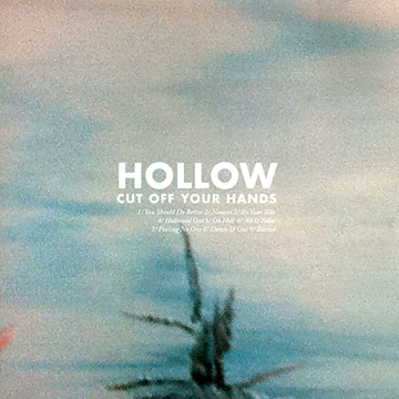 Cut Off Your Hands Hollow
