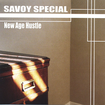 Savoy Special New Age Hustle