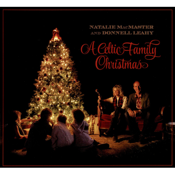 Natalie MacMaster / Donnell Leahy Celtic Family Christmas