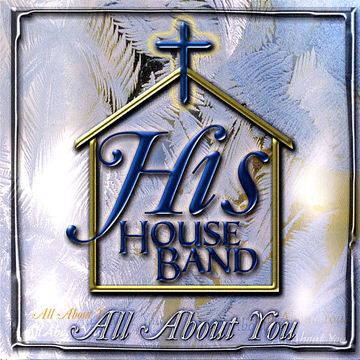 His House Band All About You
