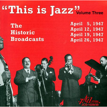 Various Artists This Is Jazz, Vol. 3: The Historic Broadcasts