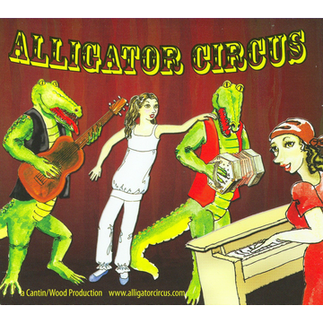 """Sally Jo and the Gators Alligator Circus: Selections from the Jazz Musical """"Alligator Circus"""""""