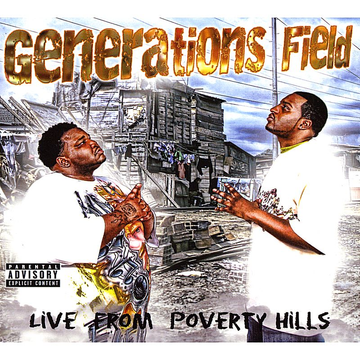 Generations Field Live from Poverty Hills